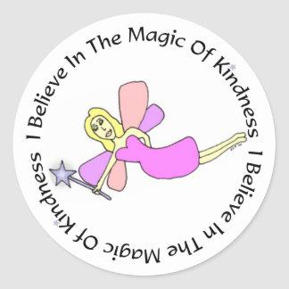 I Believe In The Magic Of Kindness Stickers