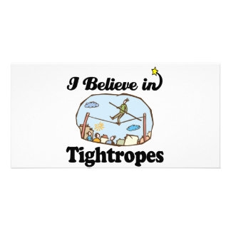 i believe in tightropes picture card