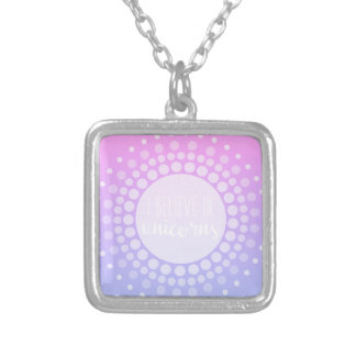 I Believe in Unicorns Silver Plated Necklace