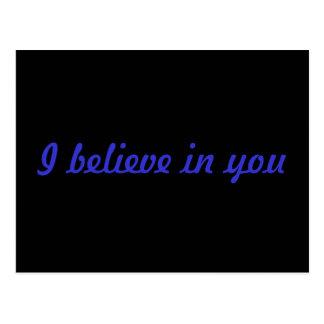 I believe in you postcard