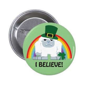 I Believe! Leprechaun Yeti 2 Inch Round Button