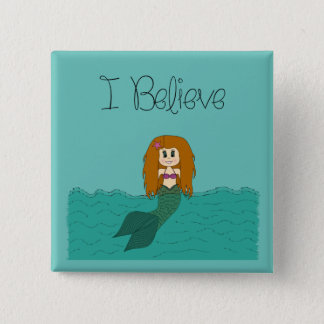 I Believe - Mermaid - change color 2 Inch Square Button