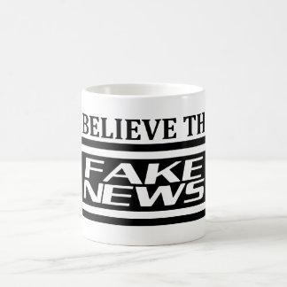 I believe the fake news coffee mug