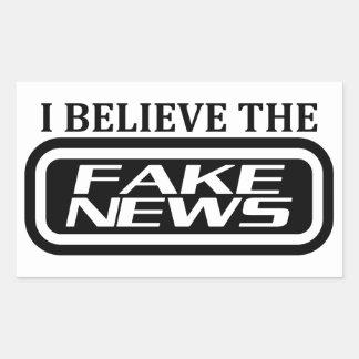 I believe the fake news sticker