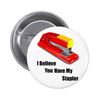 I believe you have my stapler office space 2 inch round button