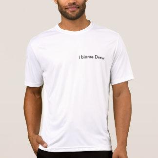I blame Drew Microfiber T-Shirt