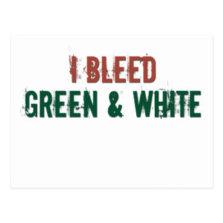 i bleed green and white postcard