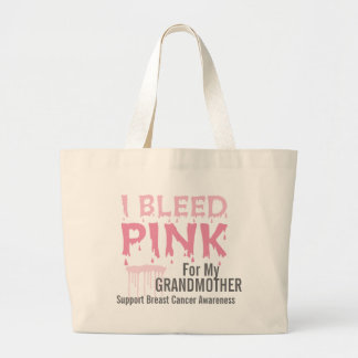I Bleed Pink For My Grandmother Breast Cancer Large Tote Bag