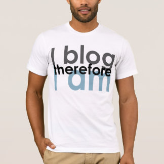 I blog there I am T-Shirt