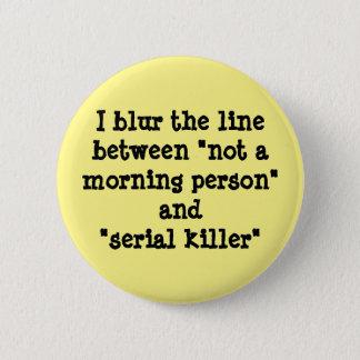 I blur the line 2 inch round button