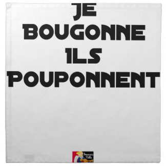 I BOUGONNE, THEY POUPONNENT - Word games Napkin