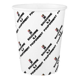 I BOUGONNE, THEY POUPONNENT - Word games Paper Cup