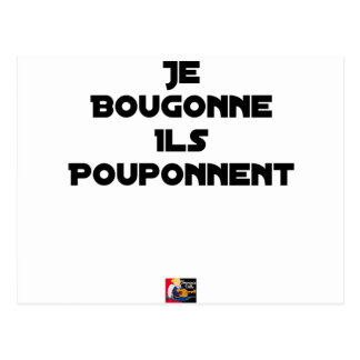 I BOUGONNE, THEY POUPONNENT - Word games Postcard