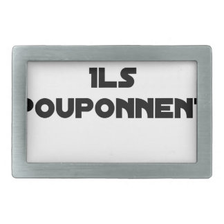I BOUGONNE, THEY POUPONNENT - Word games Rectangular Belt Buckle