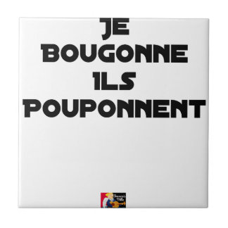 I BOUGONNE, THEY POUPONNENT - Word games Tile