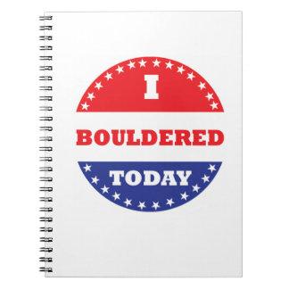 I Bouldered Today Notebook