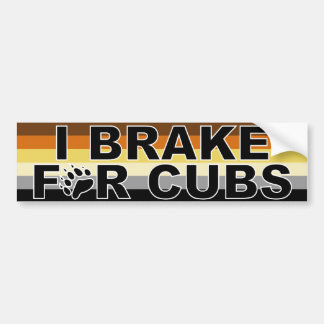 I Brake for Cubs Bumper Sticker