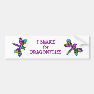I Brake for Dragonflies Bumper Sticker