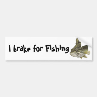 I brake for Fishing Bumper Sticker