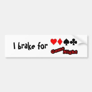 I brake for game night bumper sticker