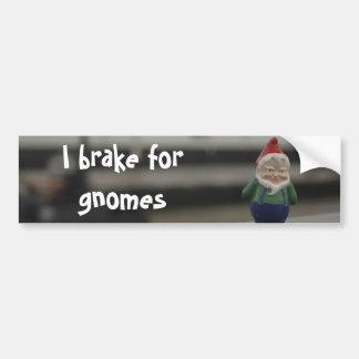 I Brake for Gnomes Bumper Sticker