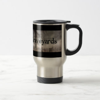 I Brake For Graveyards Travel Mug