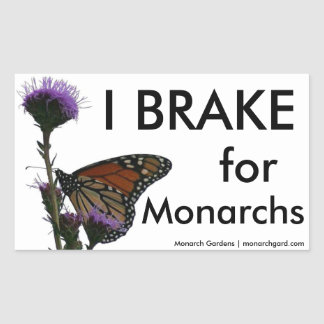I Brake For Monarchs Sticker