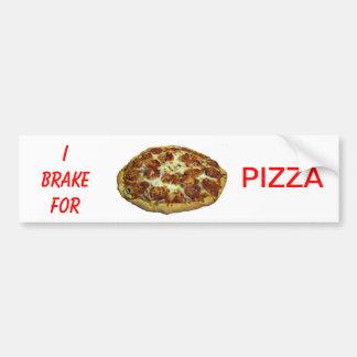 I Brake For Pizza Bumper Sticker