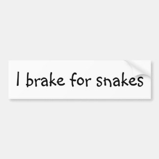 I brake for snakes bumper sticker