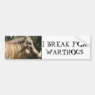 I BREAK FOR WARTHOGS BUMPER STICKER