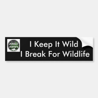 I Break For Wildlife Bumper Sticker