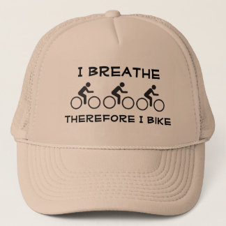 I breathe, therefore I bike Trucker Hat