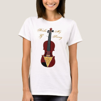 I Broke My G String! T-Shirt