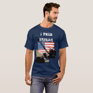 I BUILD AMERICA OPERATING ENGINEER PATRIOTIC FLAG T-Shirt