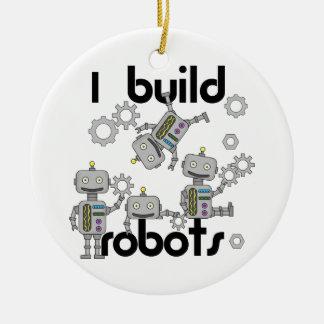 I Build Robots Ceramic Ornament