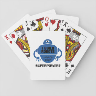 I Build Robots Robotics Engineer Funny Gift Playing Cards