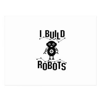 I Build Robots Robotics Engineer Funny Gift Postcard
