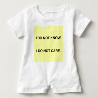 I C NOT KNOW. I C NOT CARE. BABY ROMPER
