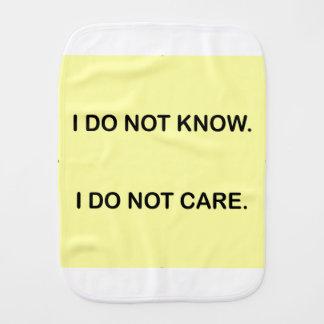 I C NOT KNOW. I C NOT CARE. BURP CLOTH