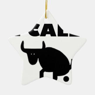 i call it bull strength ceramic ornament