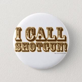 I call Shotgun 2 Inch Round Button