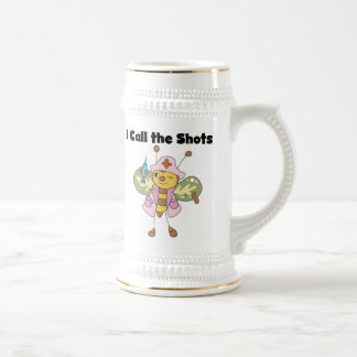 I Call the Shots Nurse T-shirts and Gifts Beer Stein