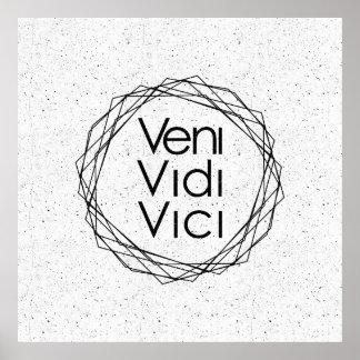 "I Came, I Saw, I Conquered ""Veni, Vidi, Vici"" Poster"