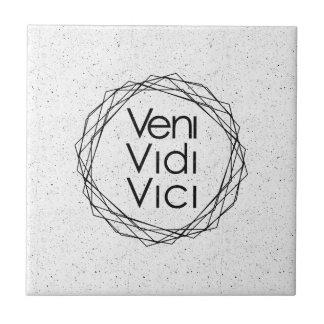 """I Came, I Saw, I Conquered """"Veni, Vidi, Vici"""" Tile"""