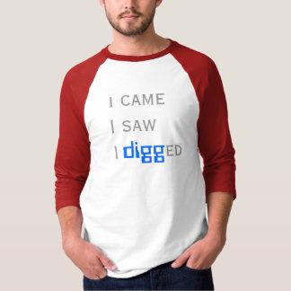 I came I saw I digged T-shirt