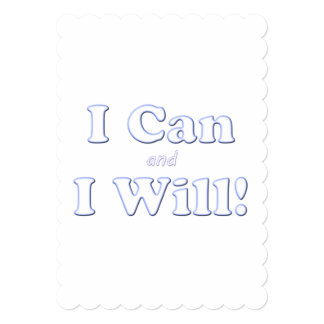 I Can and I Will Card