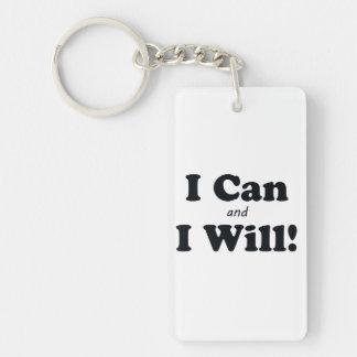 I Can and I Will Double-Sided Rectangular Acrylic Keychain