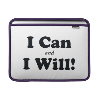 I Can and I Will Sleeve For MacBook Air