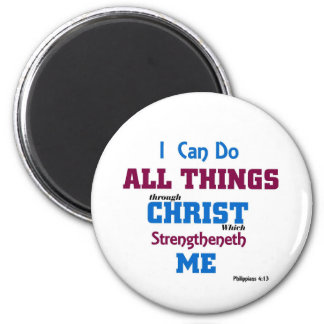 I can do all things through christ. 2 inch round magnet