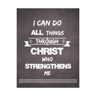 I Can do all things through Christ Bible Verse Canvas Print